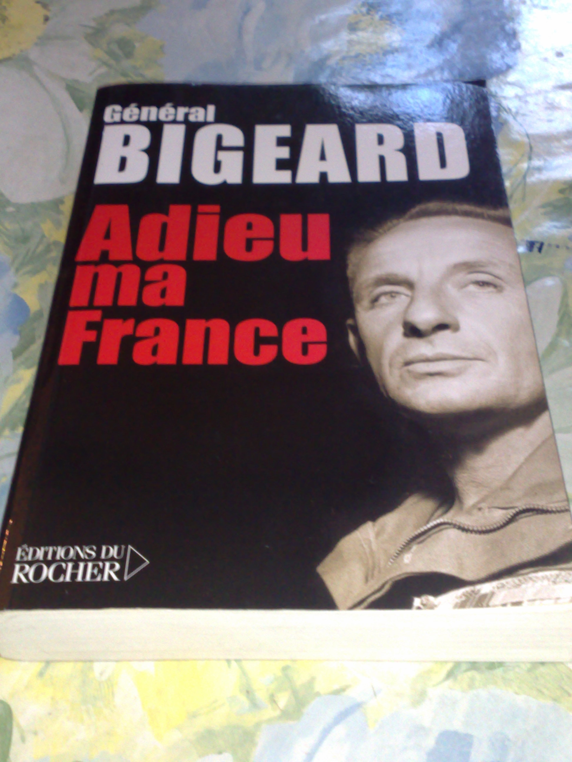 adieu-ma-france_bigeard.jpg